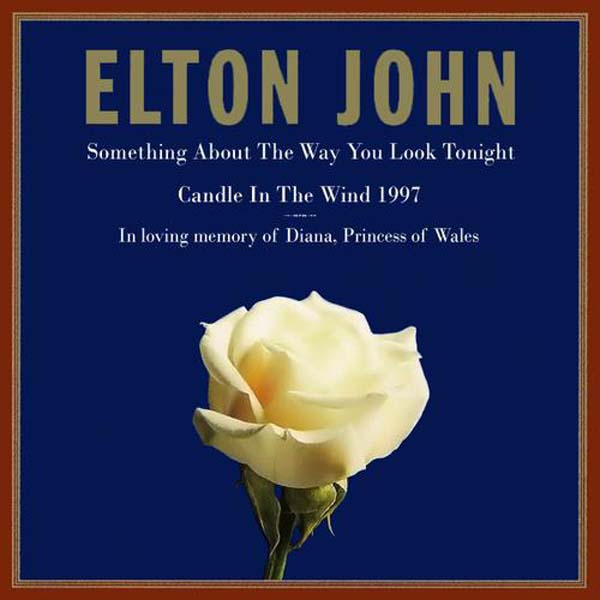 1. Elton John – 'Something About The Way You Look Tonight'/'Candle In The Wind 97'
