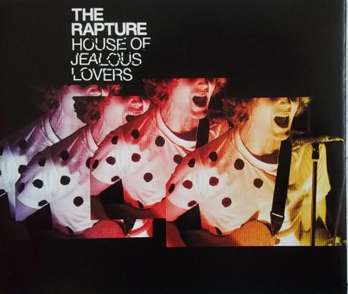 The Rapture - 'House Of Jealous Lovers'