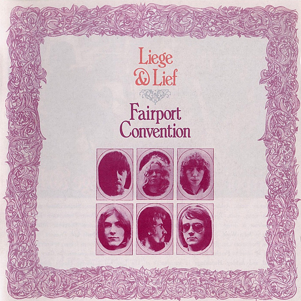 Fairport Convention, 'Liege & Lief'