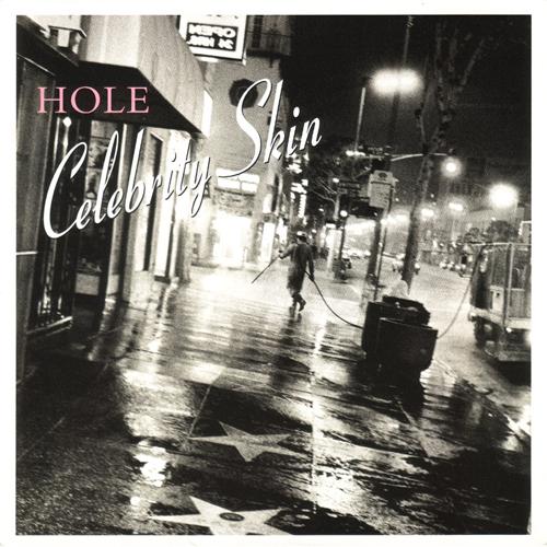 Hole - ' Celebrity Skin'