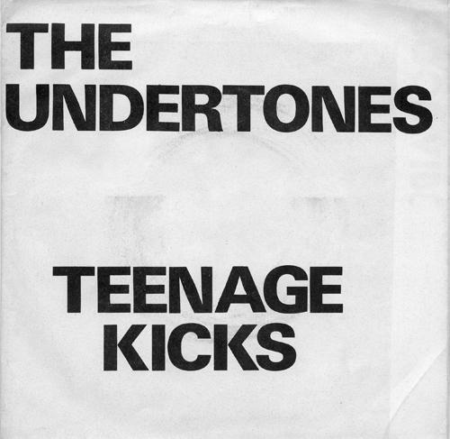 The Undertones - 'Teenage Kicks'