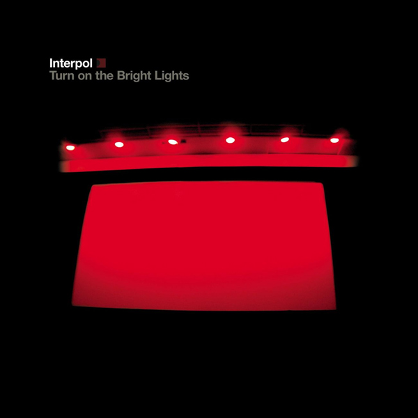 Interpol, 'Turn On The Bright Lights'