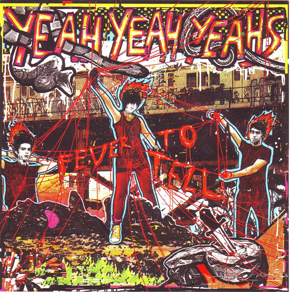 Yeah Yeah Yeahs, 'Fever To Tell'