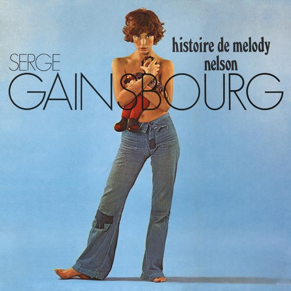 Serge Gainsbourg, 'Histoire De Melody Nelson'