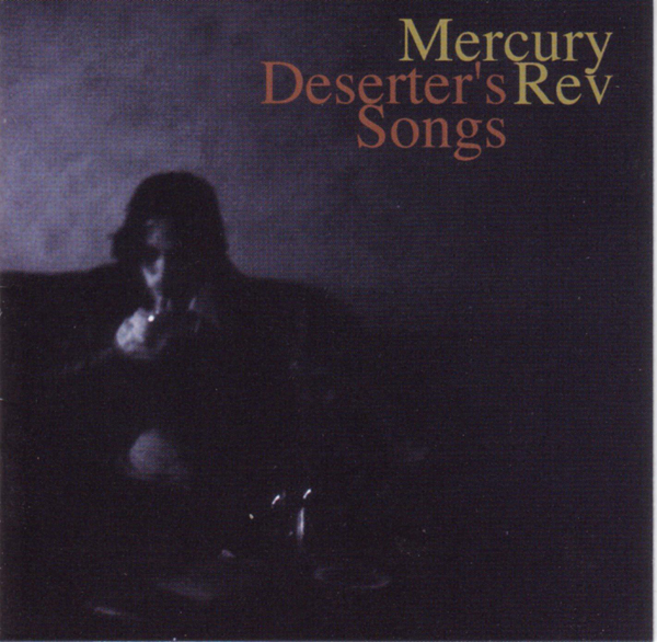 Mercury Rev, 'Deserter's Songs'