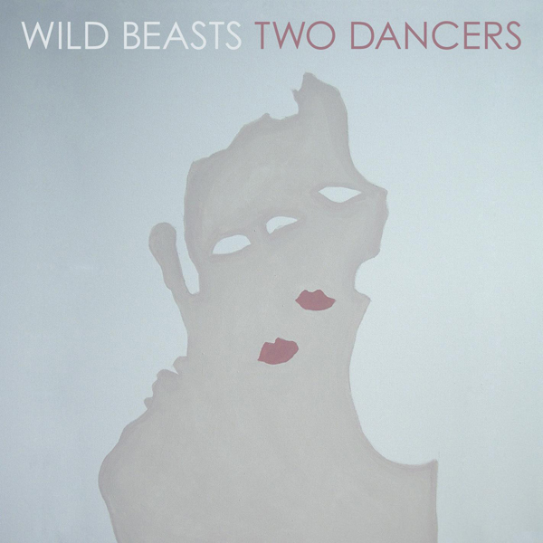Wild Beasts, 'Two Dancers'