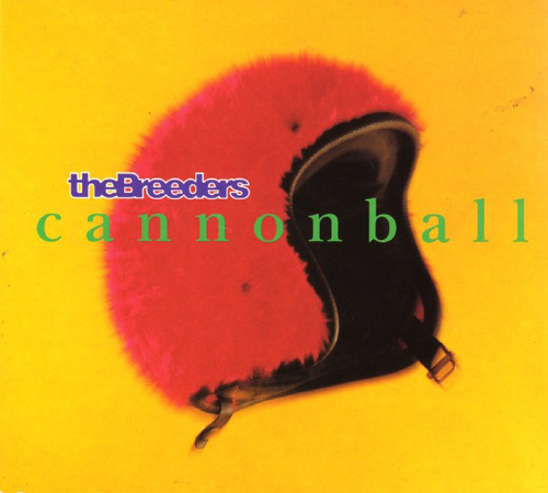 The Breeders - 'Cannonball'