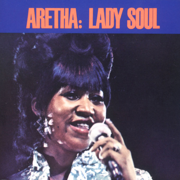 Aretha Franklin, 'Lady Soul'