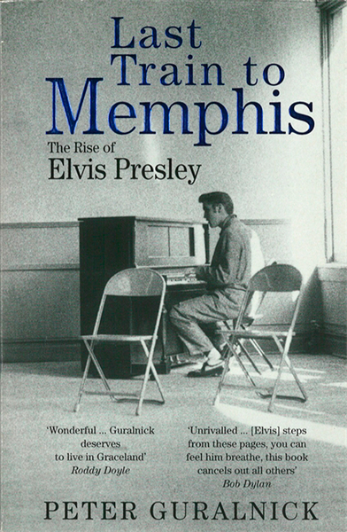 Freddie Cowan, The Vaccines: <i>Last Train to Memphis: The Rise of Elvis Presley</i> by Peter Guralnick.