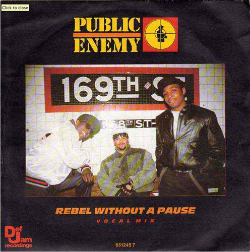 Public Enemy - 'Rebel Without A Pause'