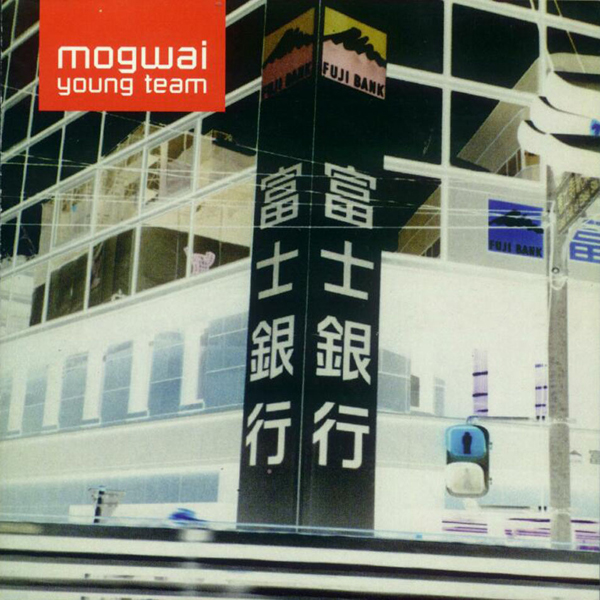 Mogwai, 'Young Team'