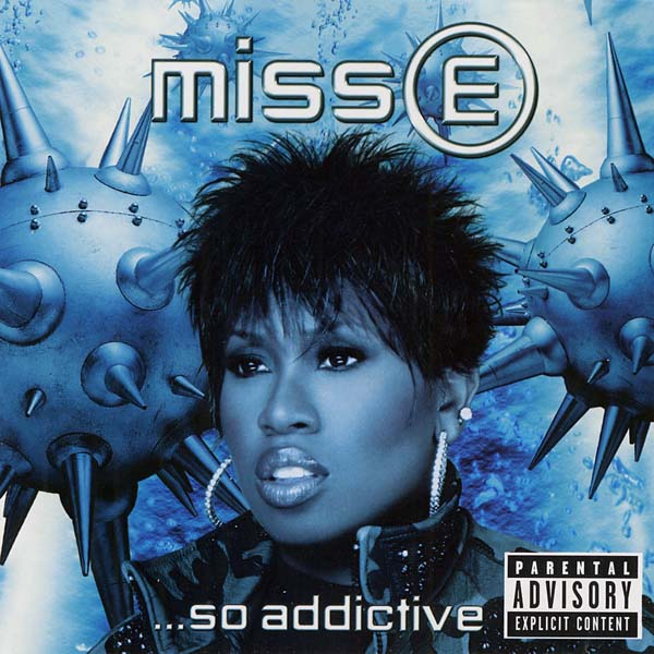 Missy Elliott, 'Miss E… So Addictive'