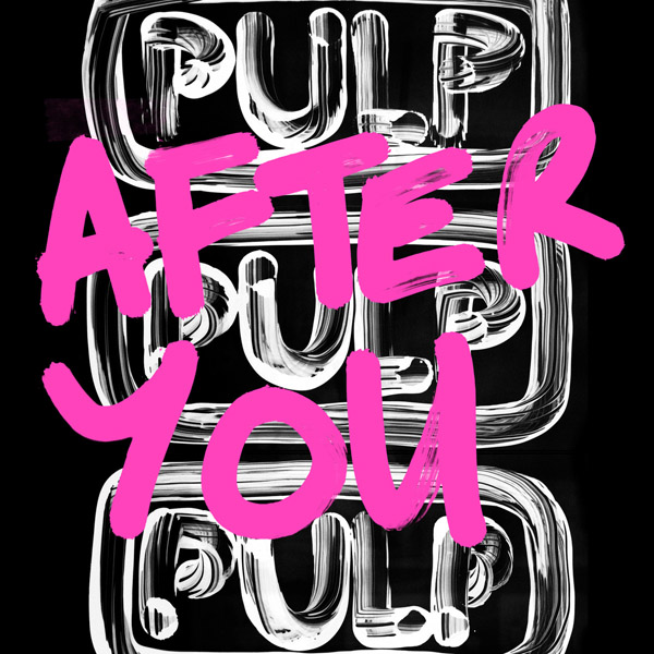 17. Pulp Vs Soulwax - 'After You'