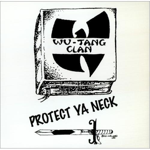 Wu Tang Clan - 'Protect Ya Neck'