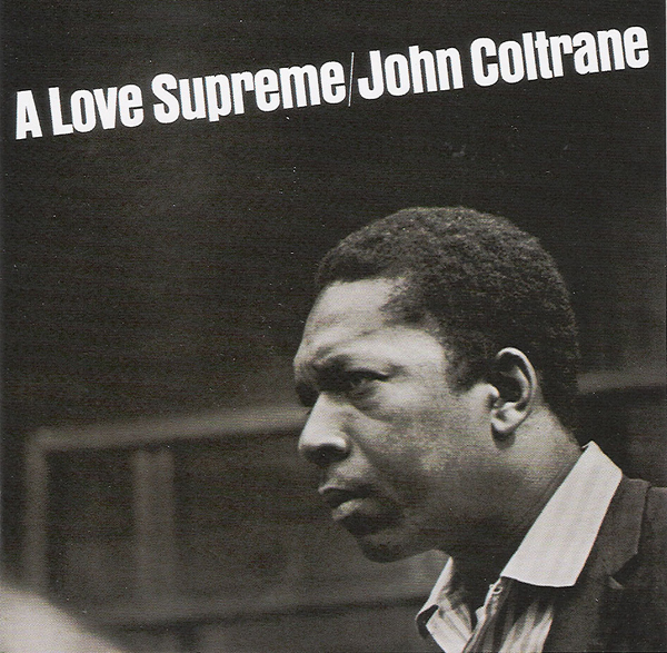 John Coltrane, 'A Love Supreme'