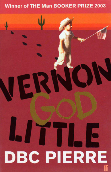 Harry McVeigh, White Lies: <i>Vernon God Little</i> by DBC Pierre.