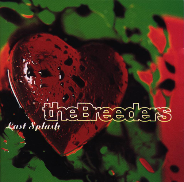 The Breeders, 'The Last Splash'