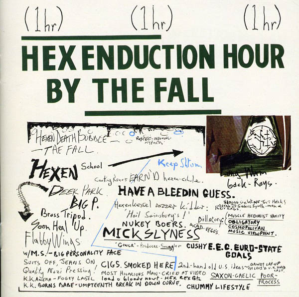 The Fall, 'Hex Enduction Hour'