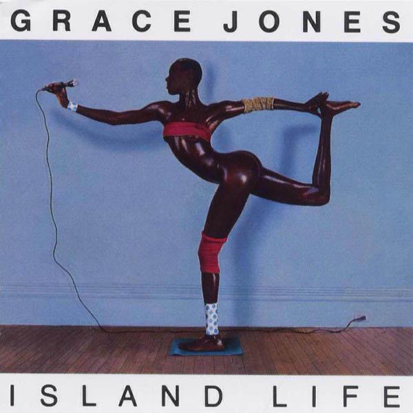 Grace Jones – 'Island Life'