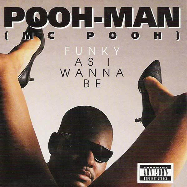 Pooh Man – 'Funky As I Wanna Be'