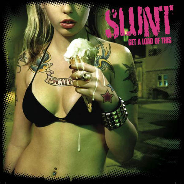 Slunt – 'Get A Load Of This'