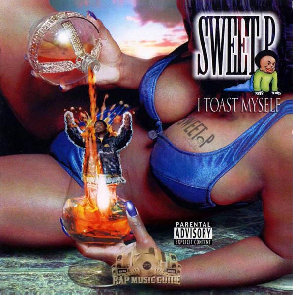 Sweet P – 'I Toast Myself'