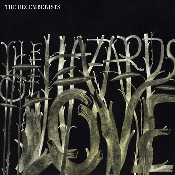 The Decemberists , 'The Hazards of Love'