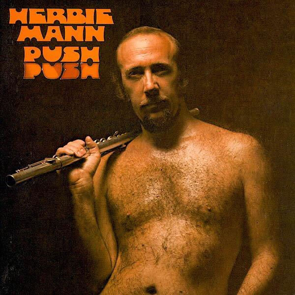 Herbie Mann – 'Push Push'