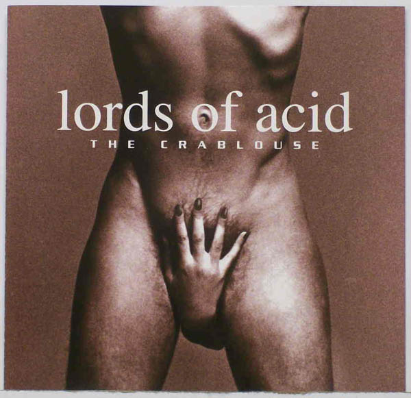 Lords Of Acid – 'The Crablouse'