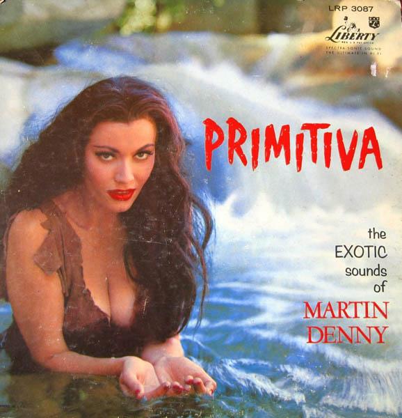 Primitiva – 'Martin Denny'
