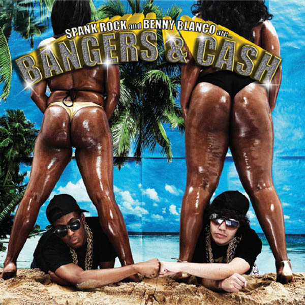 Spank Rock – 'Bangers And Cash'