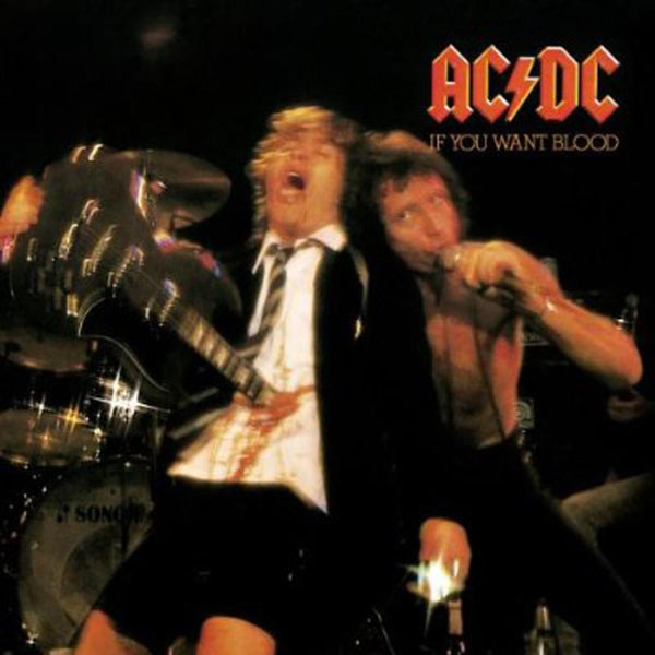 AC/DC –'If You Want Blood'