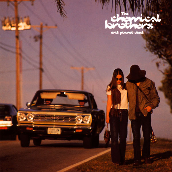 The Chemical Brothers, 'Exit Planet Dust'