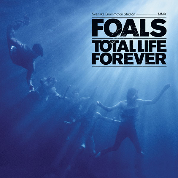 37. Foals - 'Total Life Forever' (2010)