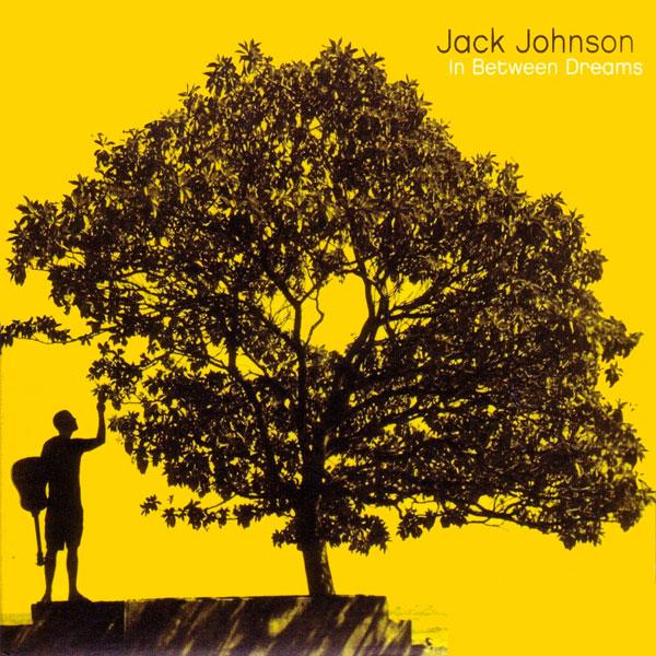 Jack Johnson – 'In Between Dreams' (2005)
