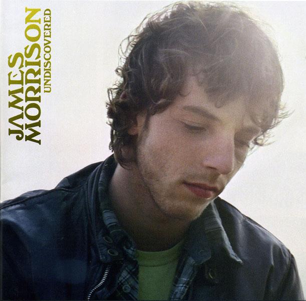 James Morrison –'Undiscovered' (2006)