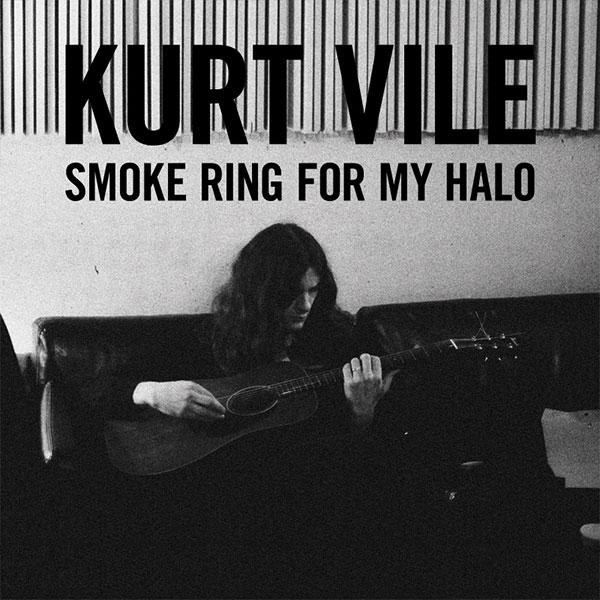11. Kurt Vile - 'Smoke Ring For My Halo' (2011)