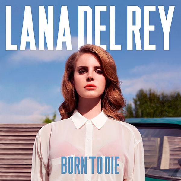 47. Lana Del Rey - 'Born To Die' (2012)