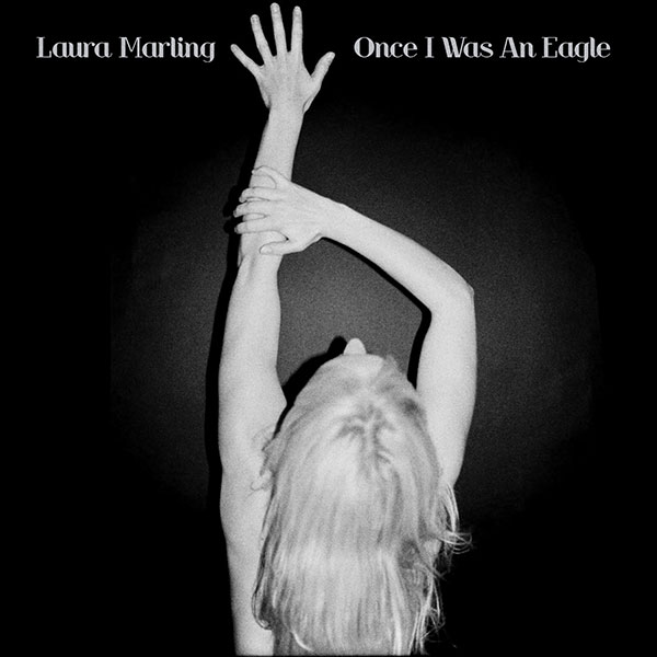 40. Laura Marling - 'Once I Was An Eagle' (2013)