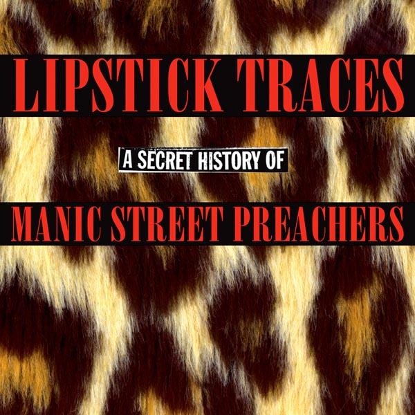 Manic Street Preachers - 'Lipstick Traces' (2003)