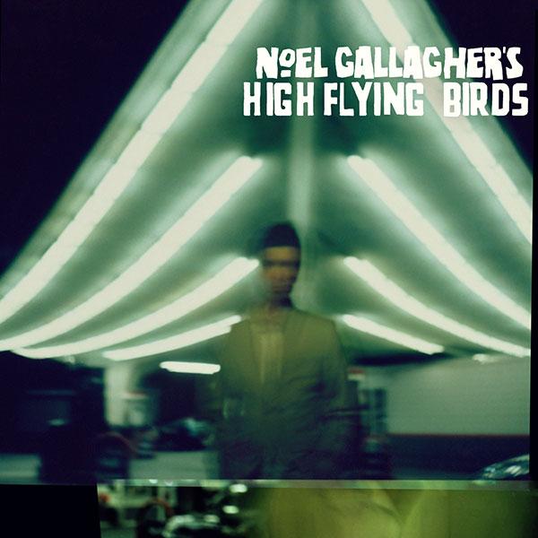 49. Noel Gallagher's High Flying Birds - 'Noel Gallagher's High Flying Birds' (2011)