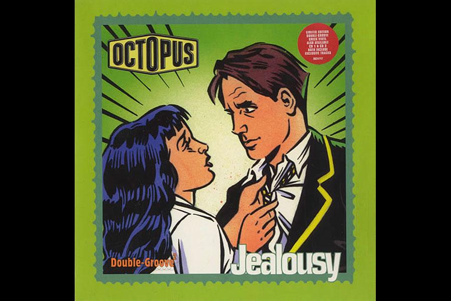 Octopus – 'Jealousy'