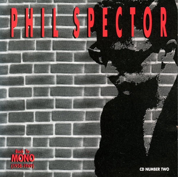 Phil Spector – 'Back To Mono':
