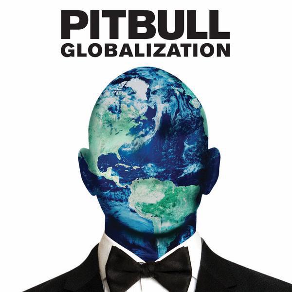 Pitbull – 'Globalization'