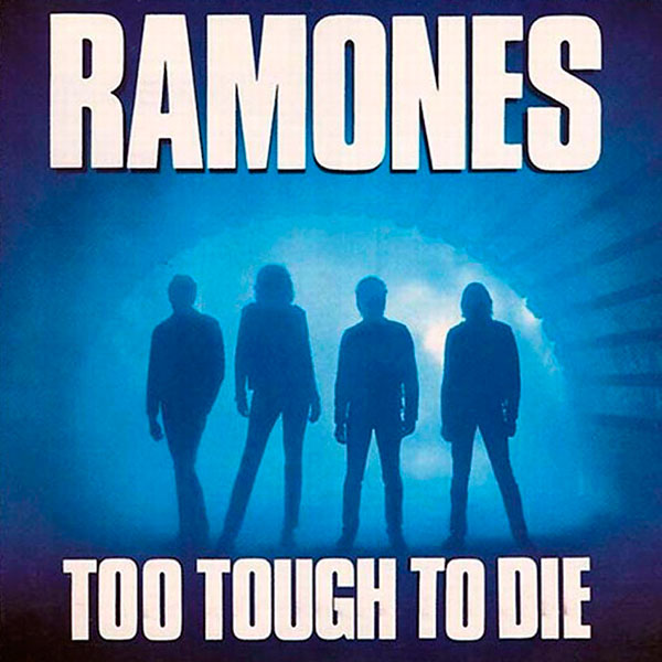 The Ramones' 'Too Tough To Die' sleeve