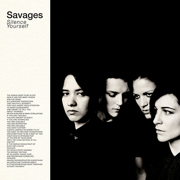 26. Savages - 'Silence Yourself' (2013)