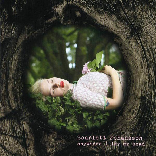 Scarlett Johannsen – 'Anywhere I Lay My Head':