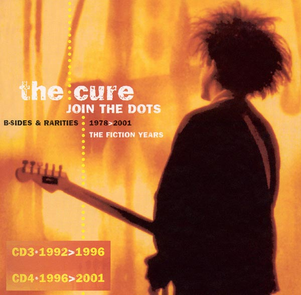 The Cure –'Join The Dots: B-Sides & Rarities' (2004)