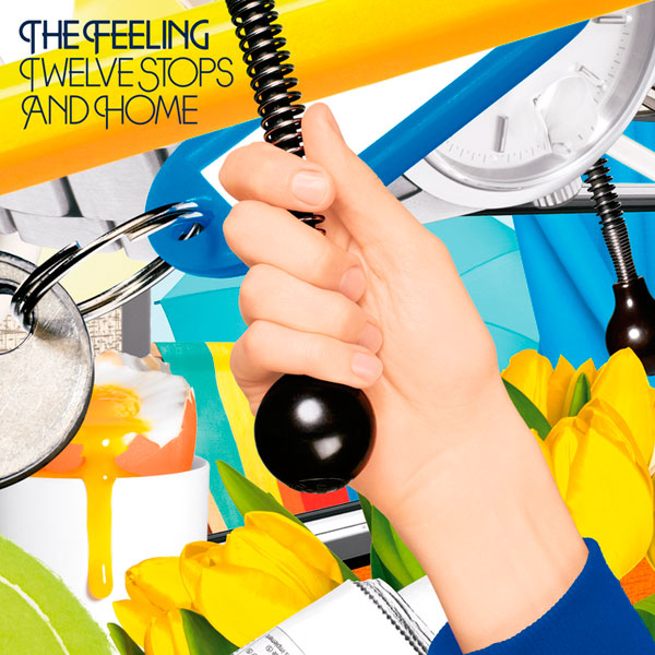 The Feeling –'Twelve Stops And Home' (2006)