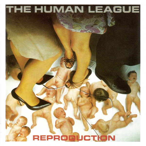 The Human League – 'Reproduction'